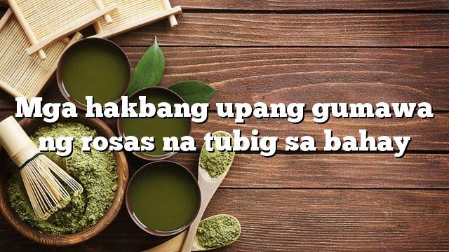 Mga hakbang upang gumawa ng rosas na tubig sa bahay